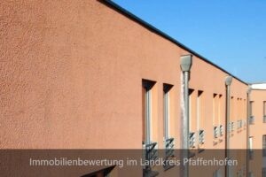 Immobilienbewertung im Landkreis Pfaffenhofen