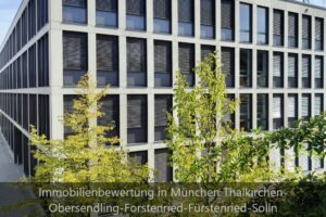 Immobiliengutachter München Thalkirchen-Obersendling-Forstenried-Fürstenried-Solln