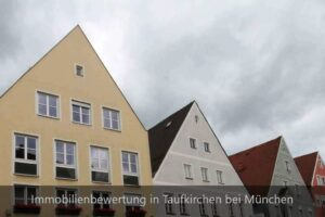 Immobiliengutachter Taufkirchen bei München
