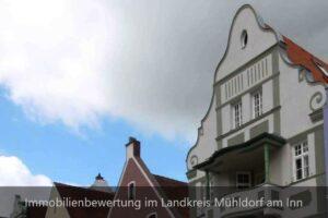 Immobilienbewertung im Landkreis Mühldorf am Inn